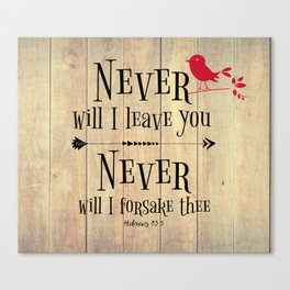 Never Will I Leave You Scripture Canvas Print