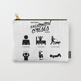 How to Have an Existential Crisis (In 6 Steps) Carry-All Pouch