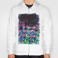 The Impossible is Possible Hoody
