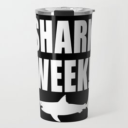 Shark Week, white text on black Travel Mug