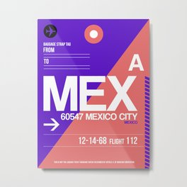 MEX Mexico City Luggage Tag 1 Metal Print