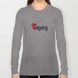 Tailgating Long Sleeve T-shirt