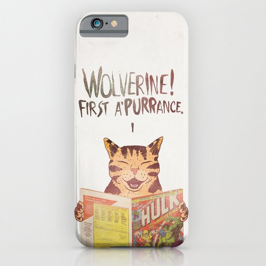 WOLVERINE! FISRT A'PURR'ANCE! iPhone & iPod Case