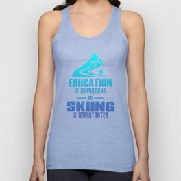 Education Is Important But Skiing Is Importanter pb Unisex Tank Top