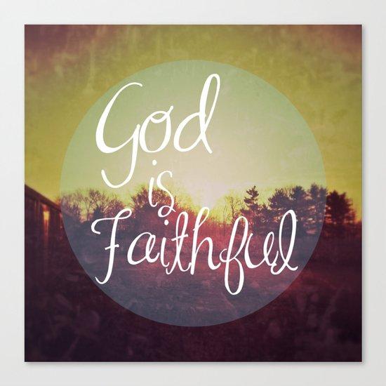 God is Faithful Canvas Print