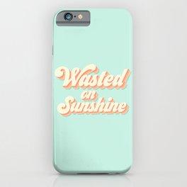 Wasted on Sunshine Blue iPhone Case