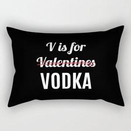 V IS FOR VODKA NOT VALENTINES (Black & White) Rectangular Pillow