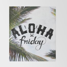 Aloha Friday! Throw Blanket