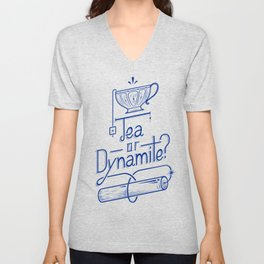 Tea or Dynamite? (blue) Unisex V-Neck