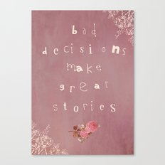 True Story Canvas Print