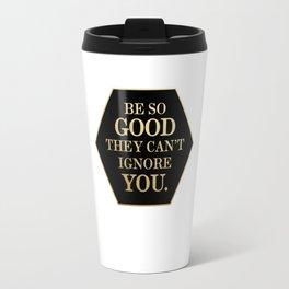 Be So Good Travel Mug