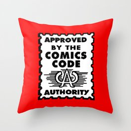 Approved by the Comics Code Throw Pillow