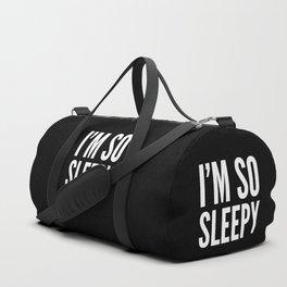 I'M SO SLEEPY (Black & White) Duffle Bag