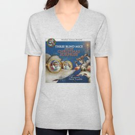 """""""Three Blind Mice and the Christmas Surprise"""" (Mother Goose Retold-Front cover) Unisex V-Neck"""