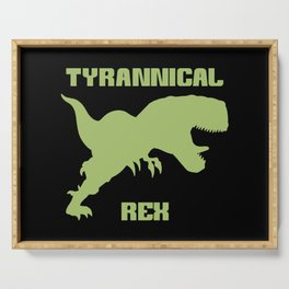 Tyrannical Rex Serving Tray