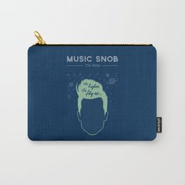 The Higher, The Fly-er — Music Snob Tip #074 Carry-All Pouch