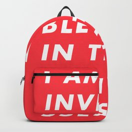 I Am Invincible In These Sunglasses Backpack