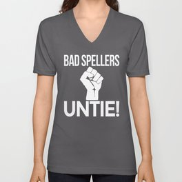BAD SPELLERS UNTIE! (Black & White) Unisex V-Neck