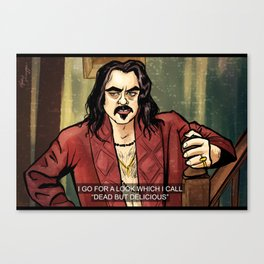 Dead But Delicious- What We Do In The Shadows Canvas Print