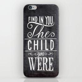 find in you iPhone Skin