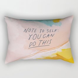 Note To Self: You Can Do This Rectangular Pillow