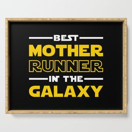 Best Mother Runner In The Galaxy Serving Tray