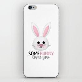 SomeBunny Loves You iPhone Skin