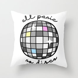 All Panic, No Disco Throw Pillow