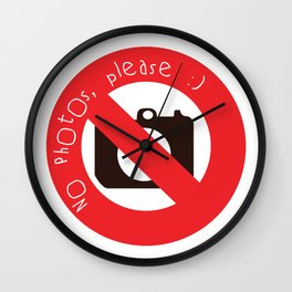 NO PHOTOS, PLEASE :) Wall Clock