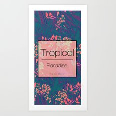 Tropical Paradise: Purple Haze Art Print