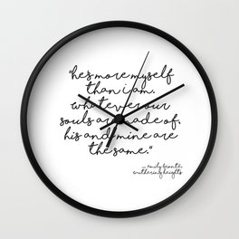 More myself than I am - Bronte quote Wall Clock