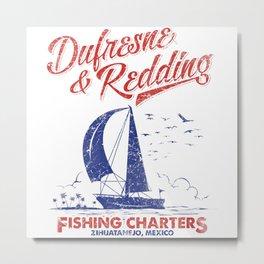 Defresne & Redding Fishing Charters Metal Print