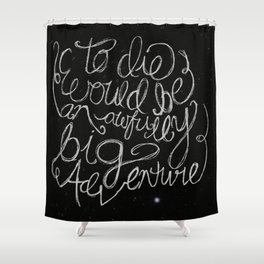 Peter Pan Quote Shower Curtain