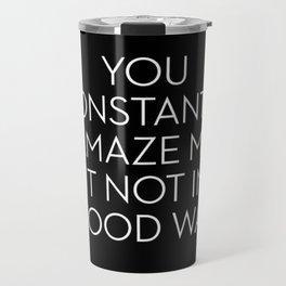 Amaze Me Travel Mug