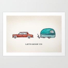 Let's Hook Up Art Print