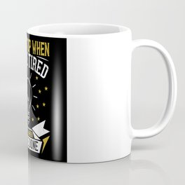Don't stop when you're tired. Stop when you're Coffee Mug