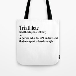 Funny Triathlon Definition Tote Bag