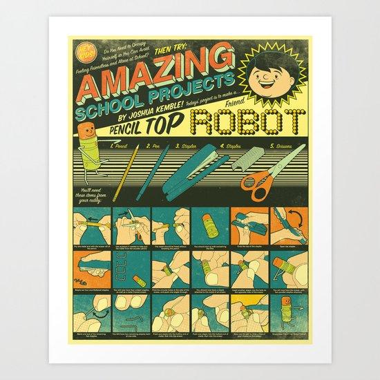 Amazing School Projects Art Print
