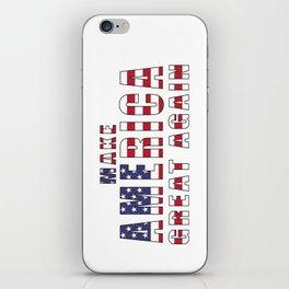 Make America Great Again - 2016 Campaign Slogan iPhone Skin