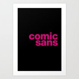 Comic Sans vs. Helvetica Art Print