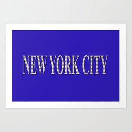 New York City (type in type on blue) Art Print