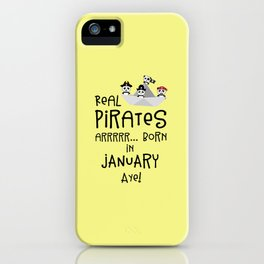 Real Pirates are born in JANUARY T-Shirt Dslix iPhone Case