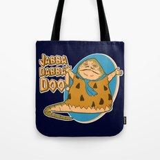 Jabba dabba doo!! Tote Bag