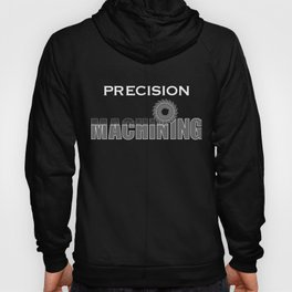 Precision Machining Hoody