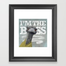I am the Boss - Ostrich. Framed Art Print