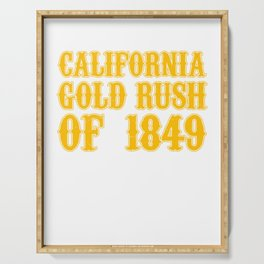 Old West Collection California Gold Rush Of 1849 Serving Tray