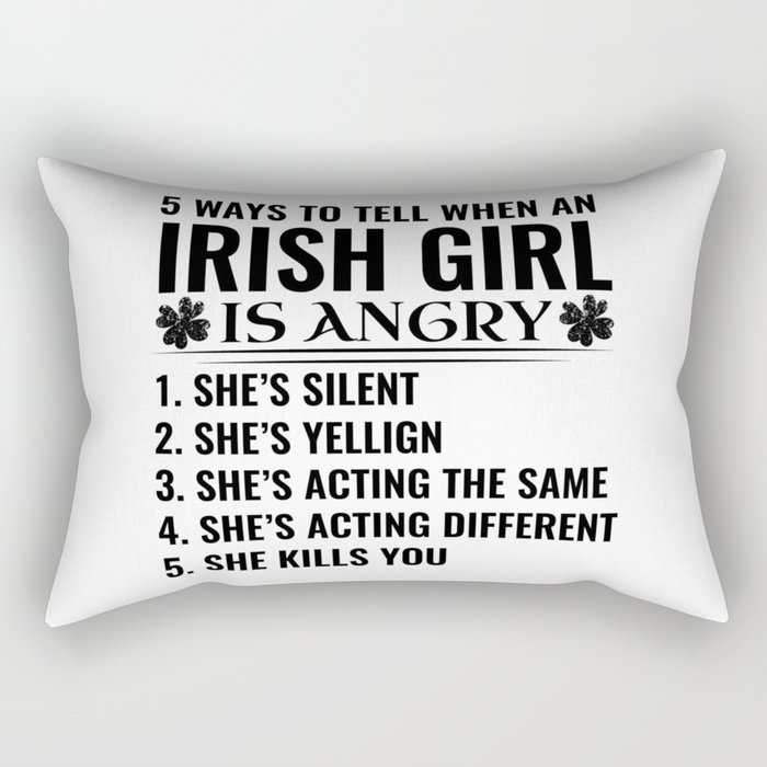 IRISH the woman the myth the bad influence Rectangular Pillow