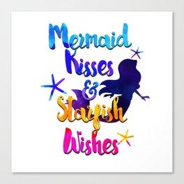 Mermaid Kisses & Starfish Wishes Canvas Print