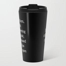 Unwavering Fortitude - His Travel Mug