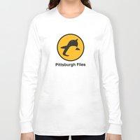 pittsburgh Long Sleeve T-shirts featuring Pittsburgh Flies by Le Pac